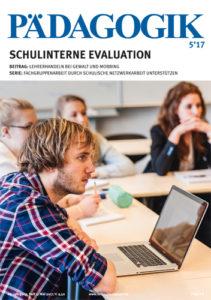 Zeitschrift Pädagogik 05-2017 zum Thema Schulinterne Evaluation