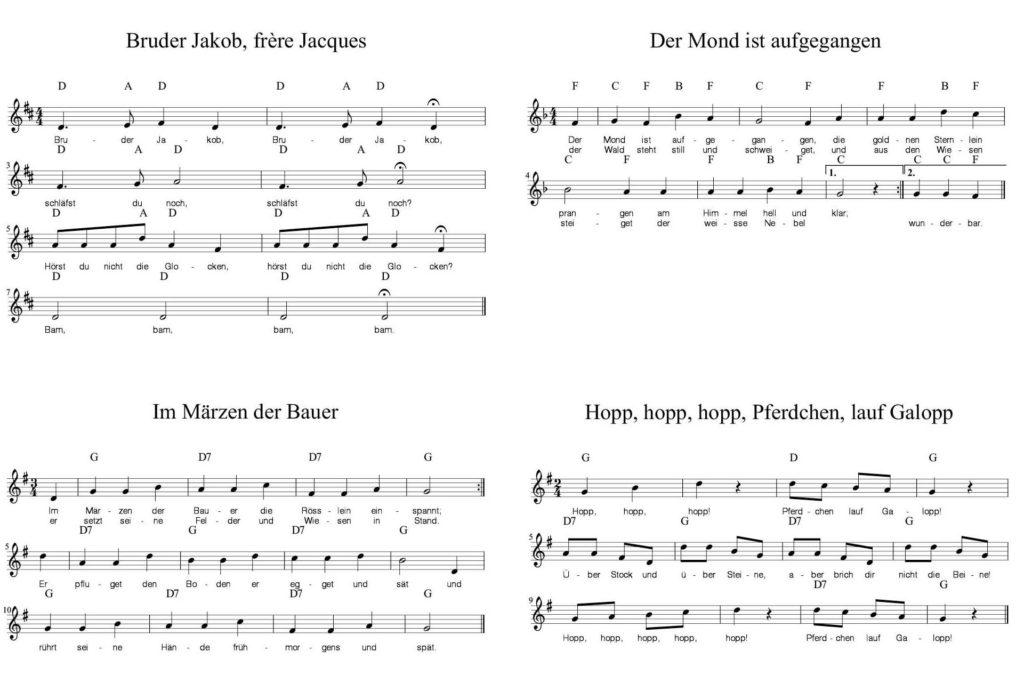Beispiele Lieder: Bruder Jakob, Der Mond ist aufgegangen, Im Märzen der Bauer, Hopp, hopp, hopp, Pferchen, lauf Galopp