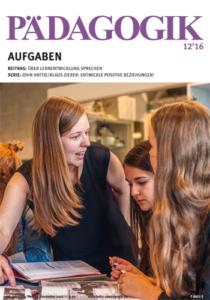 Zeitschrift PÄDAGOGIK 12/2016 zum Thema Aufgaben