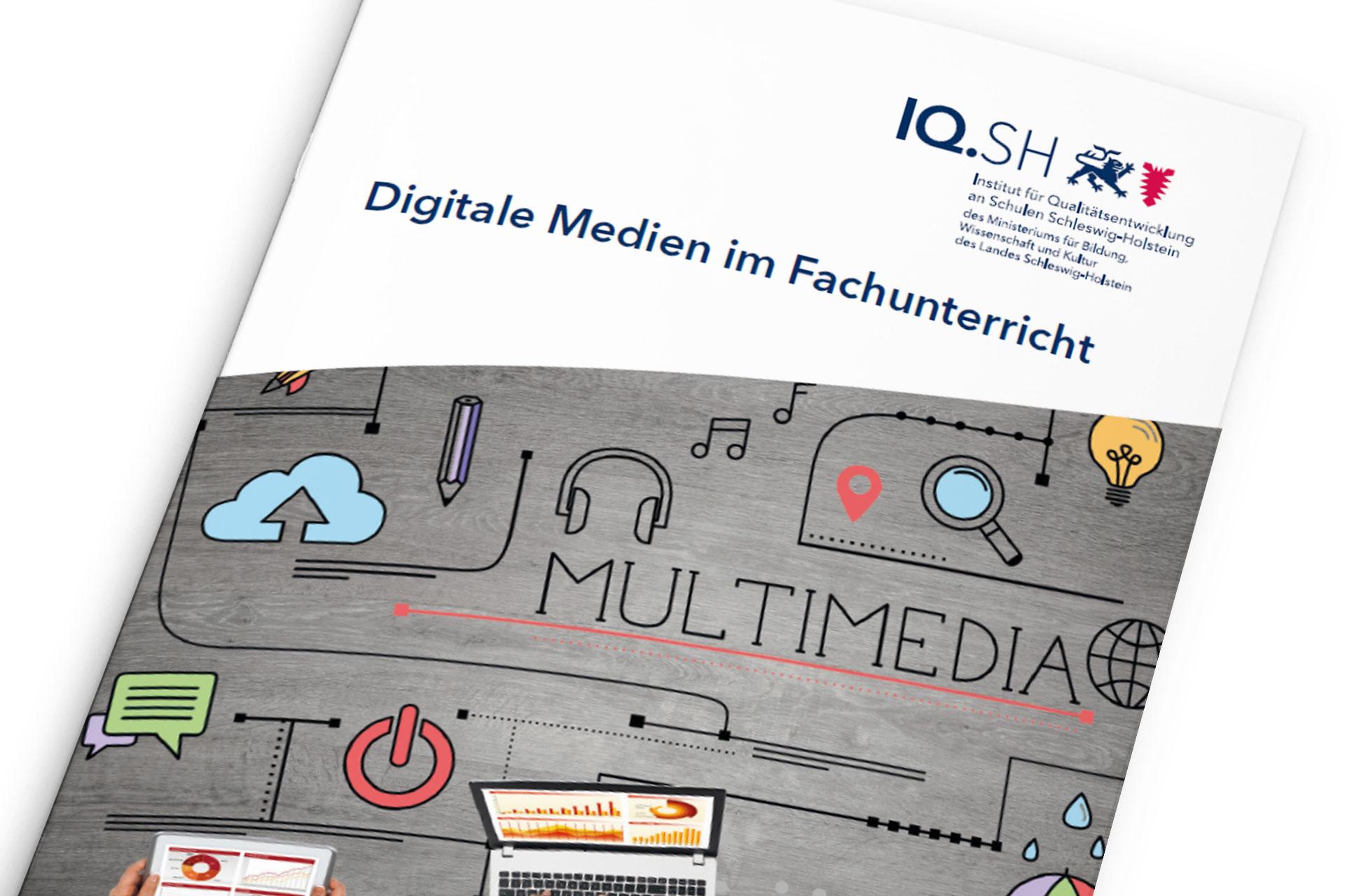 Titelseite Broschüre Digitale Medien im Fachunterricht von IQ.SH