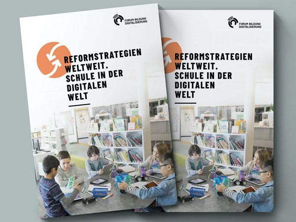 Titelseite Broschüre Reformstrategien weltweit. Schulen in der digitalen Welt